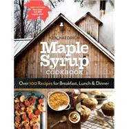 Maple Syrup Cookbook by Haedrich, Ken; Piazza, Michael; Cunningham, Marion, 9781612126647