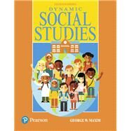 Dynamic Social Studies, with Enhanced Pearson eText -- Access Card Package by Maxim, George W., 9780134286648