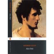 Adam Bede by Eliot, George (Author); Reynolds, Margaret (Editor); Reynolds, Margaret (Introduction by), 9780140436648