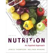 Nutrition by Thompson, Janice; Manore, Melinda, 9780321696649