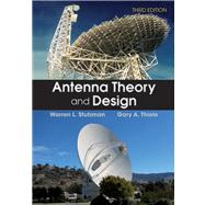 Antenna Theory and Design, 3rd Edition by Stutzman, Warren L.; Thiele, Gary A., 9780470576649