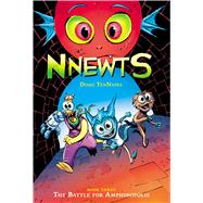 The Battle for Amphibopolis (Nnewts #3) by TenNapel, Doug, 9780545676649