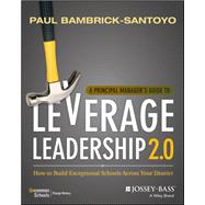 A Principal Manager's Guide to Leverage Leadership 2.0 by Bambrick-santoyo, Paul, 9781119496649