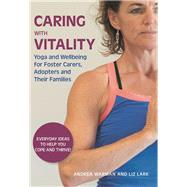 Caring With Vitality by Warman, Andrea; Lark, Liz, 9781849056649