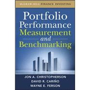 Portfolio Performance Measurement and Benchmarking by Christopherson, Jon A.; Carino, David R.; Ferson, Wayne E., 9780071496650