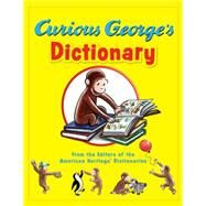 Curious George's Dictionary by American Heritage Publishing Company; Young, Mary O'Keefe; Hines, Anna Grossnickle; Paprocki, Greg, 9780544336650