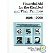 Financial Aid for the Disabled and Their Families, 1998-2000 by Gail A. Schlachter; R. David Weber; Gail A. Schlachter, 9780918276650