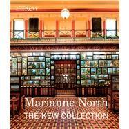 Marianne North by Royal Botanic Gardens, Kew, 9781842466650