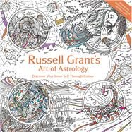 Russell Grant's Art of Astrology by Grant, Russell, 9781910536650