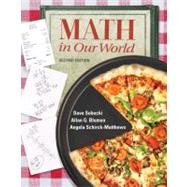 Math in Our World by Sobecki, David; Bluman, Allan; Schirck-Matthews, Angela, 9780077356651