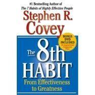 The 8th Habit From Effectiveness to Greatness by Covey, Stephen R., 9780684846651