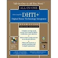 CEA-CompTIA DHTI+ Digital Home Technology Integrator All-In-One Exam Guide, Second Edition by Gilster, Ron; Heneveld, Helen, 9780071546652