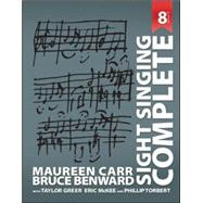 Sight Singing Complete by Carr, Maureen; Benward, Bruce, 9780073526652