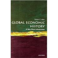 Global Economic History: A Very Short Introduction by Allen, Robert C., 9780199596652