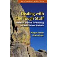 Dealing With the Tough Stuff by FRASER, MARGOTLORIMER, LISA, 9781576756652