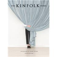 The Kinfolk Home by Williams, Nathan, 9781579656652