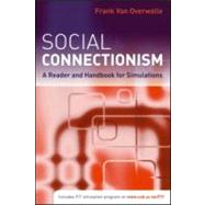Social Connectionism: A Reader and Handbook for Simulations by Van Overwalle; Frank, 9781841696652