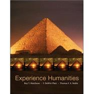 Experience Humanities, Complete by Matthews, Roy; Platt, Dewitt; Noble, Thomas, 9780073376653