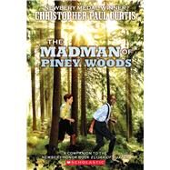 The The Madman of Piney Woods by Curtis, Christopher Paul, 9780545156653