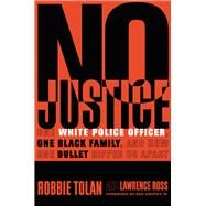 No Justice by Tolan, Robbie; Ross, Lawrence; Griffey, Ken, Jr., 9781478976653