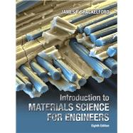 Introduction to Materials Science for Engineers by Shackelford, James F., 9780133826654