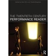 The Twentieth Century Performance Reader by Brayshaw; Teresa, 9780415696654