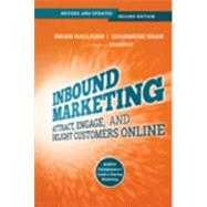 Inbound Marketing Get Found Using Google, Social Media, and Blogs by Halligan, Brian; Shah, Dharmesh, 9781118896655