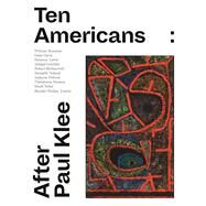 Ten Americans by Zentrum, Paul Klee; Phillips Collection; Eggelhöfer, Fabienne (CON); Smithgall, Elsa (CON); Dost, Kai-inga (CON), 9783791356655