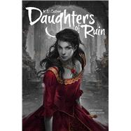Daughters of Ruin by Castner, K. D., 9781481436656