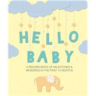 Hello Baby by Ryland, Peters and Small, 9781782496656
