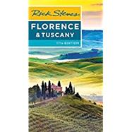 Rick Steves Florence & Tuscany by Steves, Rick; Openshaw, Gene, 9781631216657