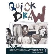 Quick Draw People Step-by-Step Masterpieces by Wimperis, Sarah, 9781910706657