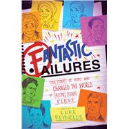 Fantastic Failures by Reynolds, Luke, 9781582706658