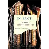 In Fact: The Best of Creative Nonfiction by Gutkind,Lee, 9780393326659