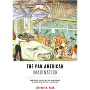 The Pan American Imagination by Park, Stephen M., 9780813936659