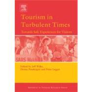 Tourism in Turbulent Times by Wilks,Jeff;Wilks,Jeff, 9780080446660