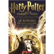 Harry Potter and the Cursed Child, Parts One and Two: The Official Playscript of the Original West End Production by Rowling, J.K.; Thorne, Jack; Tiffany, John, 9781338216660