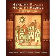 Healthy Places, Healthy People: A Handbook for Culturally Informed Community Nursing Practice by Dreher; Melanie C., 9781940446660