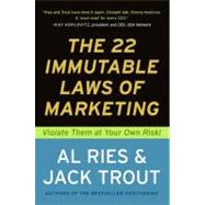 The 22 Immutable Laws of Marketing by Ries, Al; Trout, Jack, 9780887306662