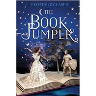 The Book Jumper by Gläser, Mechthild, 9781250086662