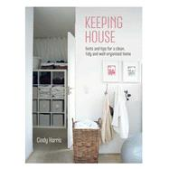 Keeping House by Harris, Cindy, 9781849756662