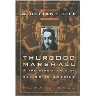 A Defiant Life by BALL, HOWARD, 9780676806663