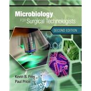Microbiology for Surgical Technologists by Rodriguez, Margaret; Price, Paul, 9781111306663