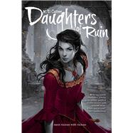 Daughters of Ruin by Castner, K. D., 9781481436663
