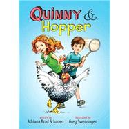 Quinny & Hopper by Schanen, Adriana Brad; Swearingen, Greg, 9781484716663