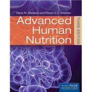 Advanced Human Nutrition by Medeiros, Denis M; Wildman, Robert E.C., 9781284036664