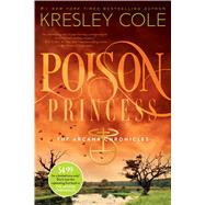 Poison Princess by Cole, Kresley, 9781481426664