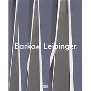 Barkow Leibinger: Spielraum by Foster, Hal; Baan, Iwan (CON); Chan, Carson (CON); Steele, Brett (CON); Whiting, Sarah (CON), 9783775736664