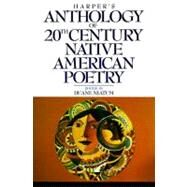 Harper's Anthology of Twentieth Century Native American Poetry by Naitum, Duane, 9780062506665