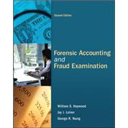 Forensic Accounting and Fraud Examination by Hopwood, William; YOUNG, GEORGE; Leiner, Jay, 9780078136665